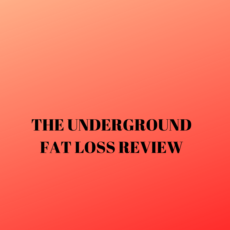 The underground fat loss review