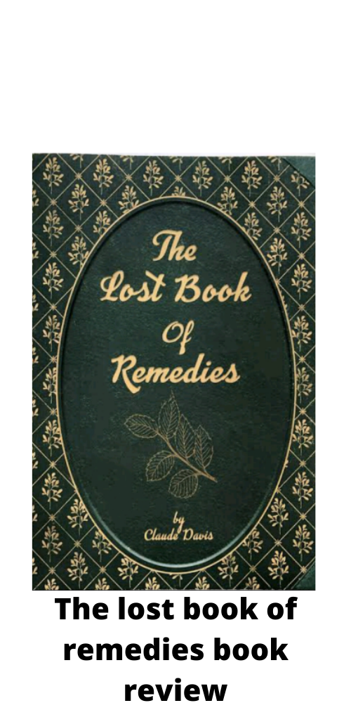 Lost book of remedies review- Don't buy without reading this