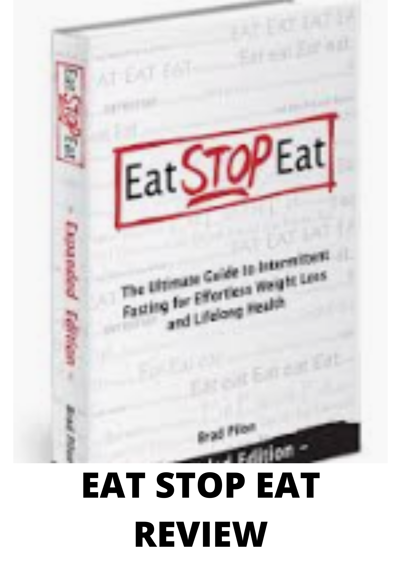 Eat stop eat review- is this a revolutionary program?
