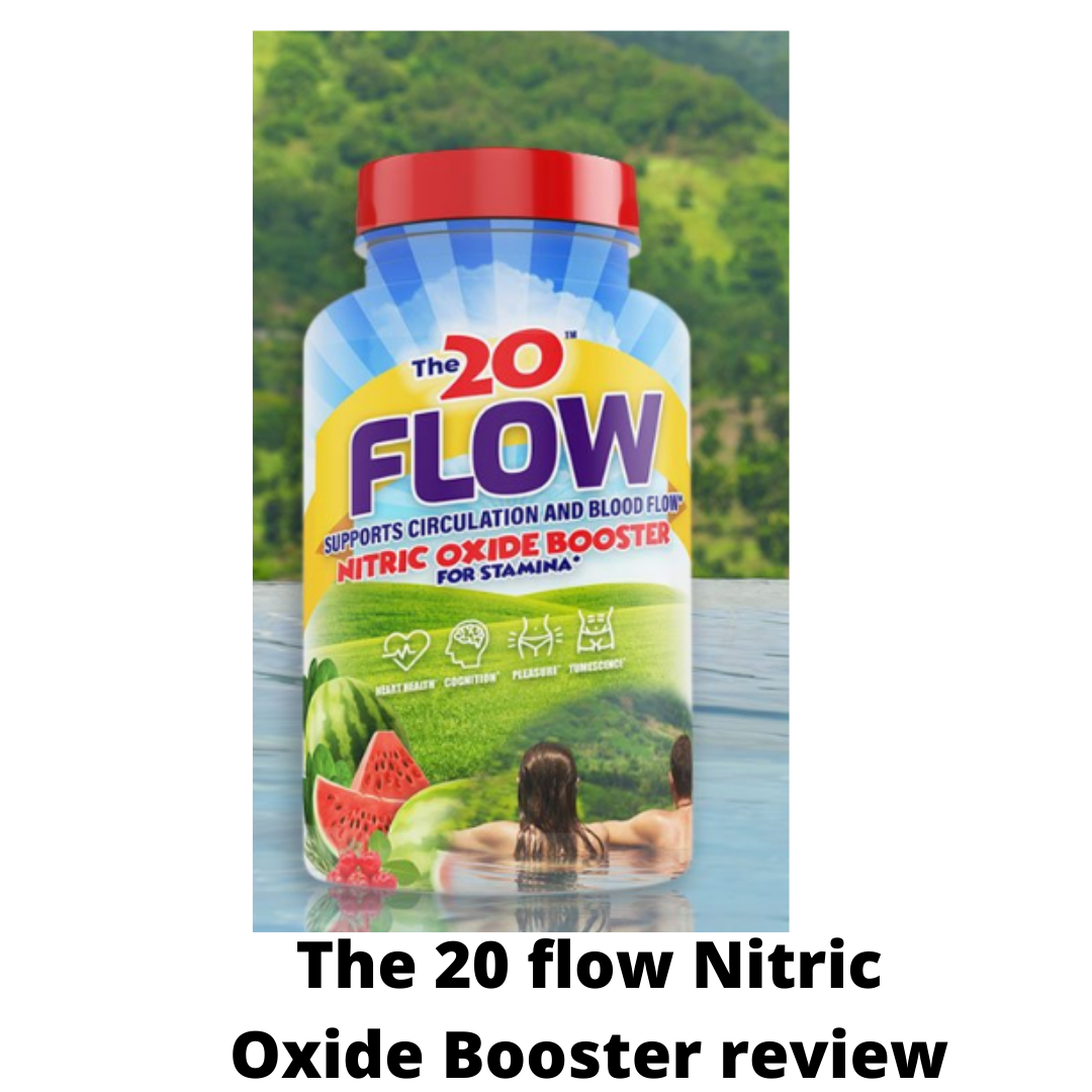 The 20 Flow Nitric Oxide Booster review-Does this supplement help with stamina?