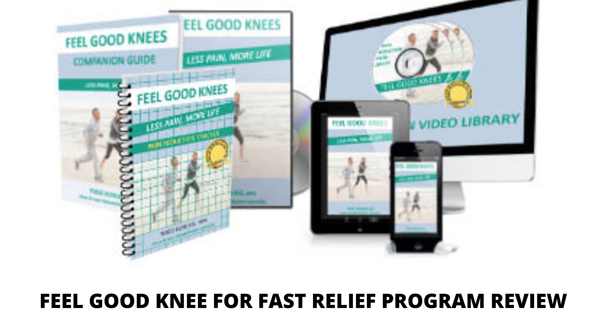 Feel good knees for fast pain relief review-My unbiased truth