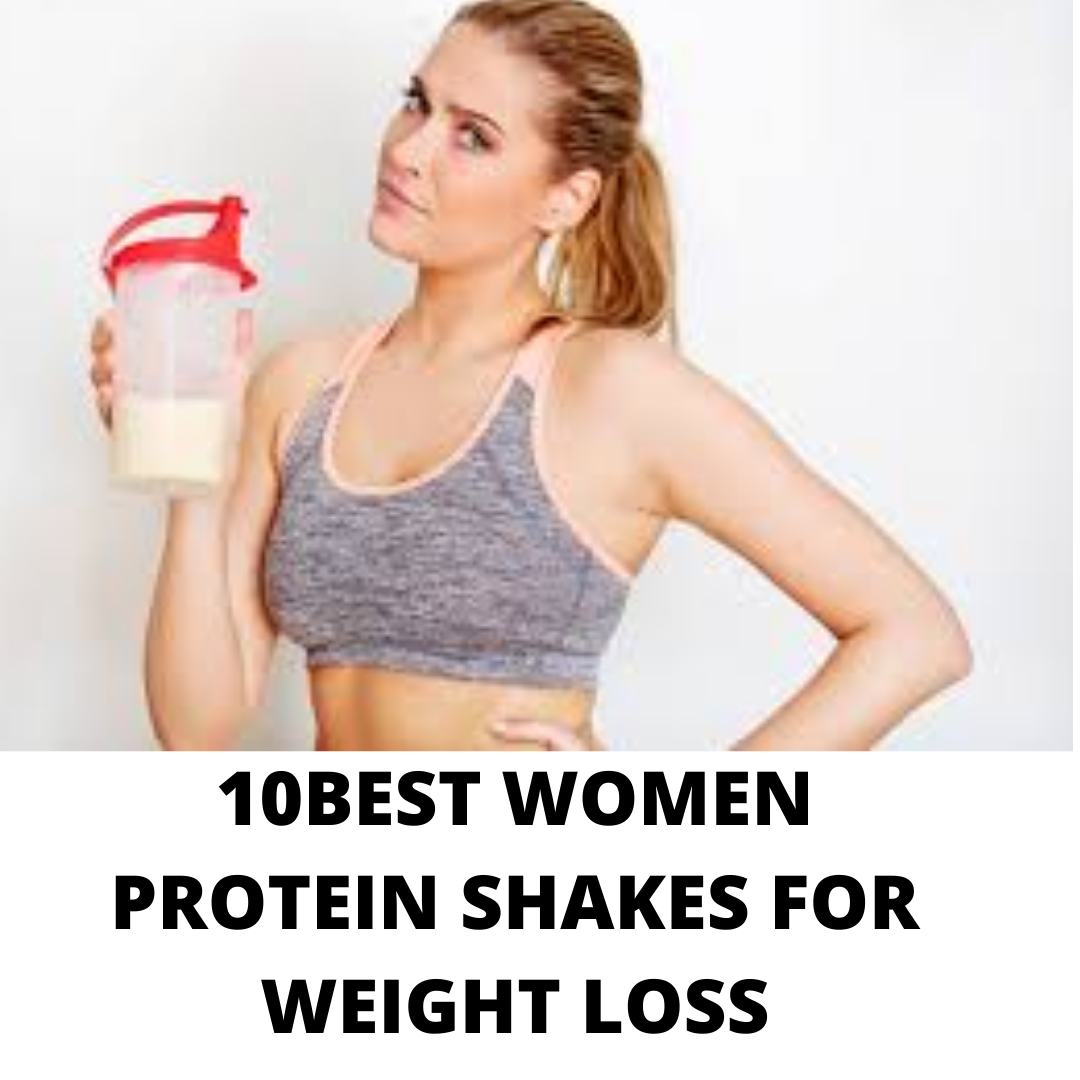 10 best protein shakes for women weight loss- Every woman should have these