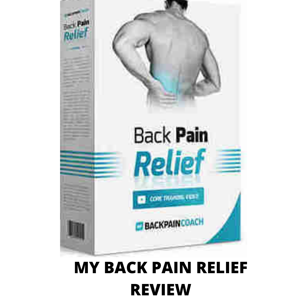 My back pain coach review- The truth about this program