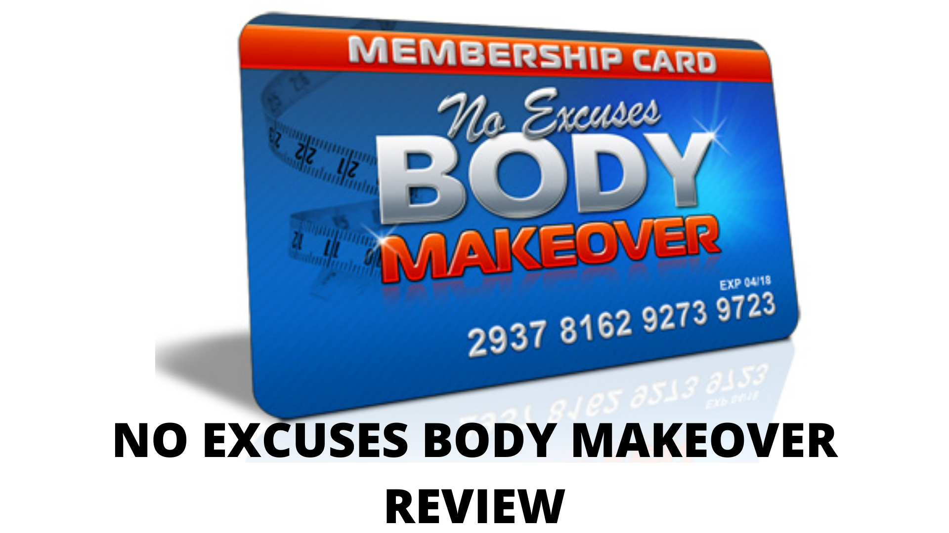 No Excuses body makeover review-  Will you benefit from this program?