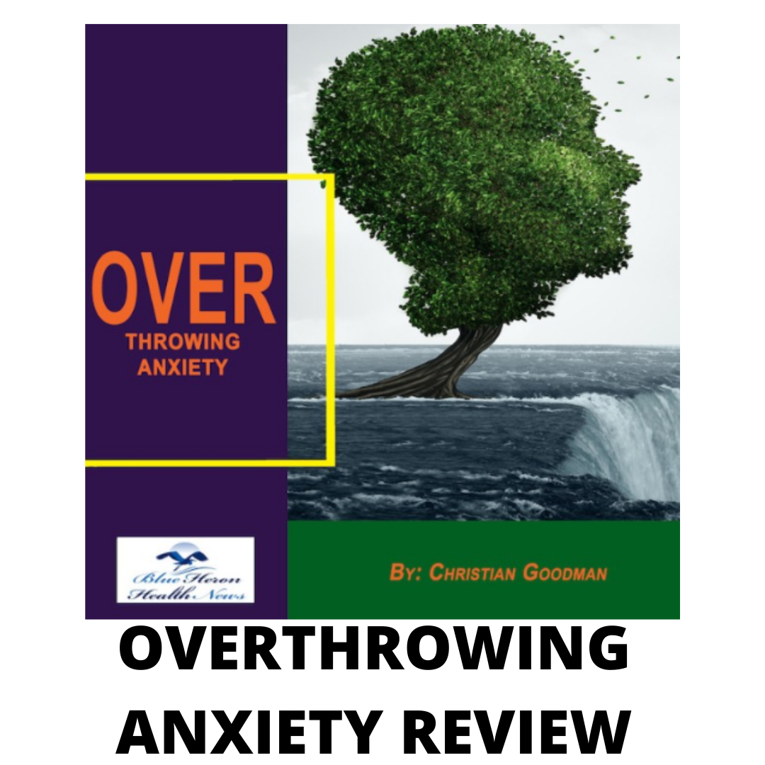 Overthrowing anxiety review- Will this work for you?