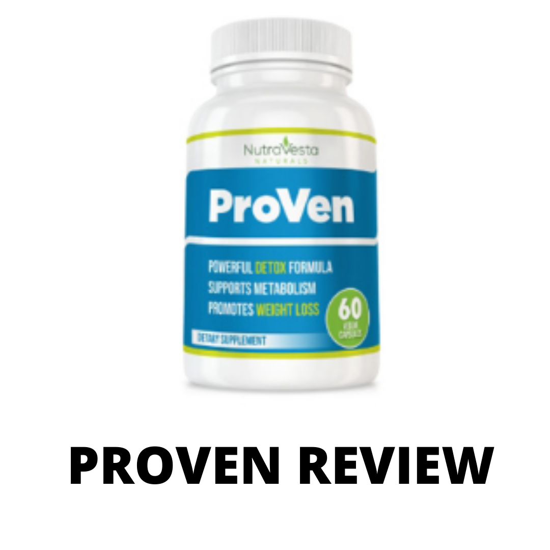 ProVen diet supplements review- Is this effective?
