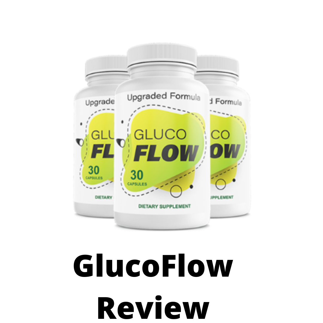 GlucoFlow Review- What you should know before buying