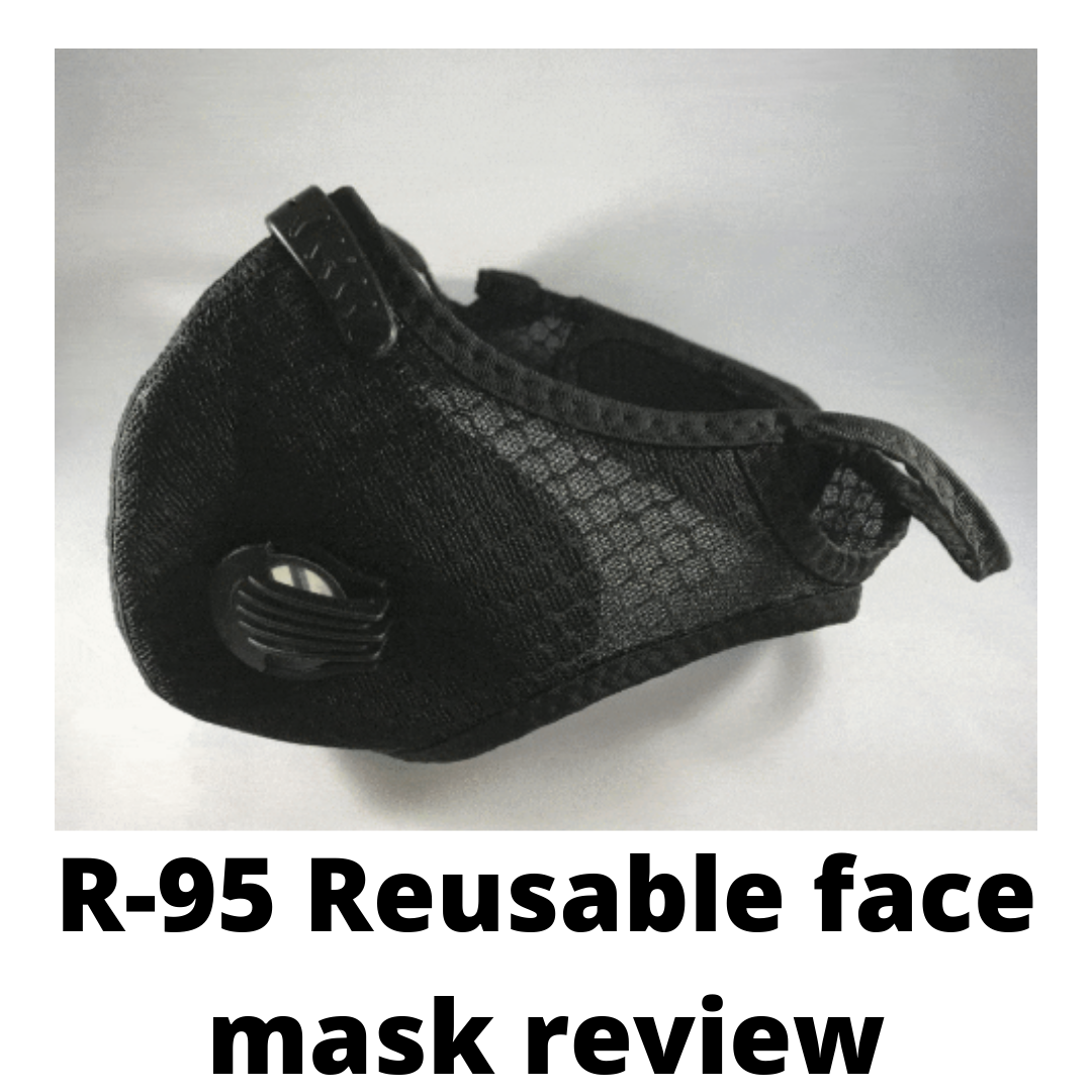 The R-95 Reusable Face Mask Reviews