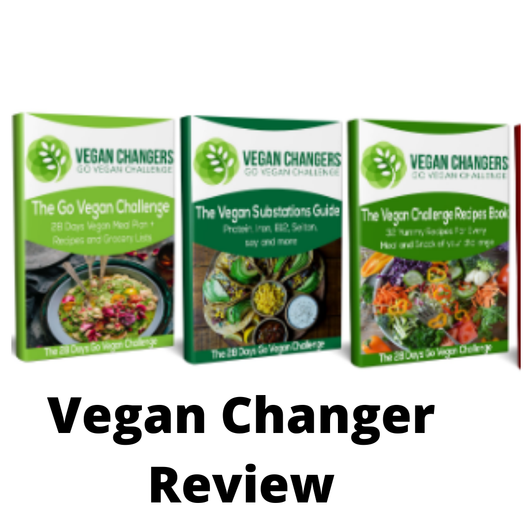 Vegan Changers Review- Is this legit for weight loss?