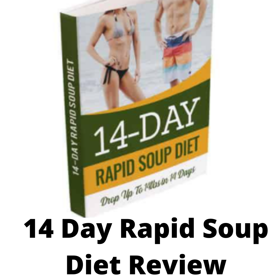 14 Day Rapid Soup Diet Review- is this a scam?