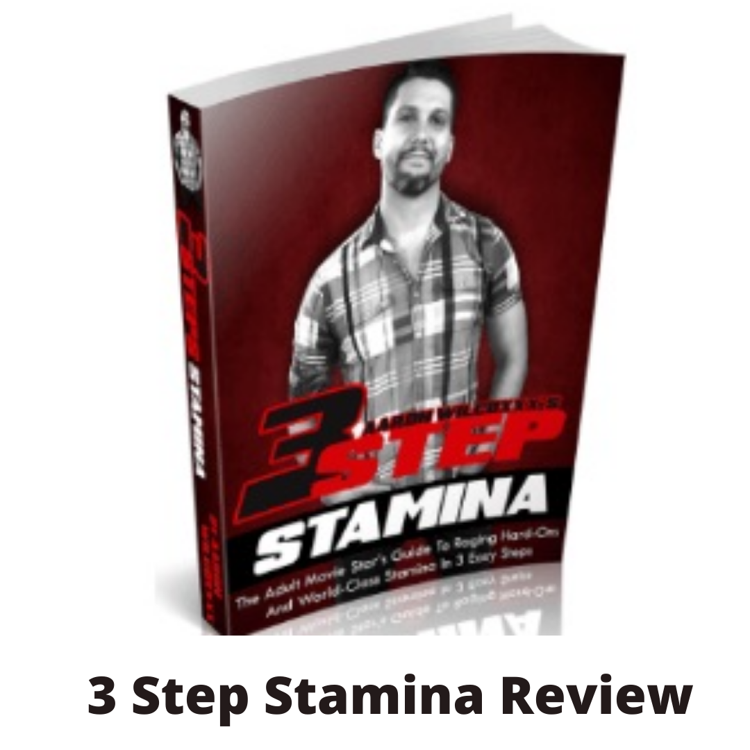 3 Step Stamina Review- Is this a scam?