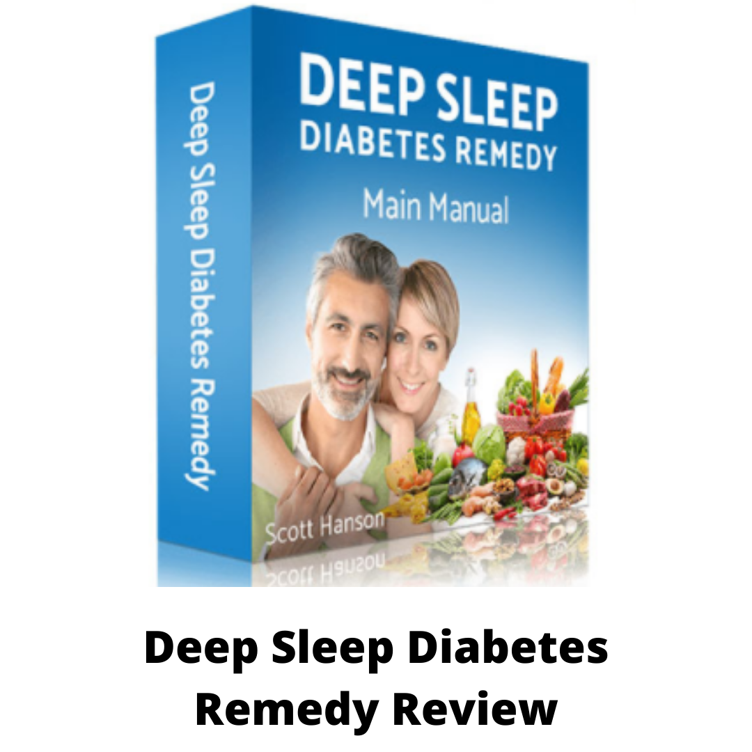 Deep Sleep Diabetes Remedy Reviews
