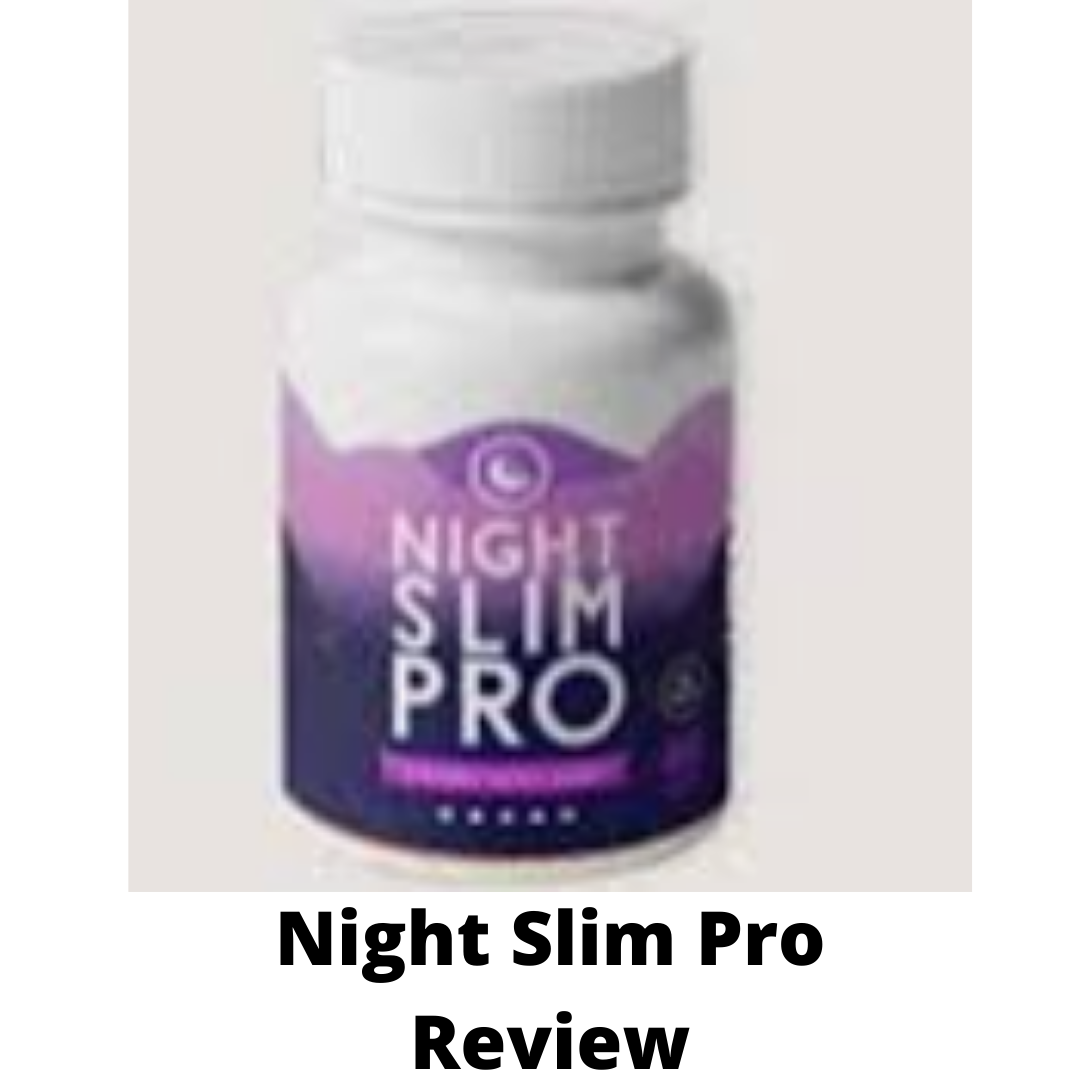 Night Slim Pro Review-Is this a scam?