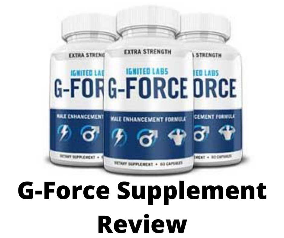 G-force Supplement Review: GENUINE OR BUNCO?