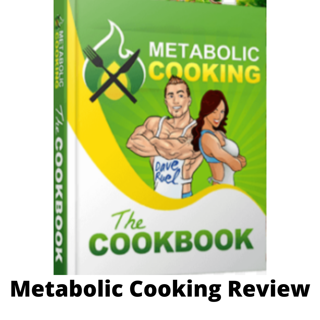 METABOLIC COOKING REVIEW: IS IT WORTH THE MONEY?