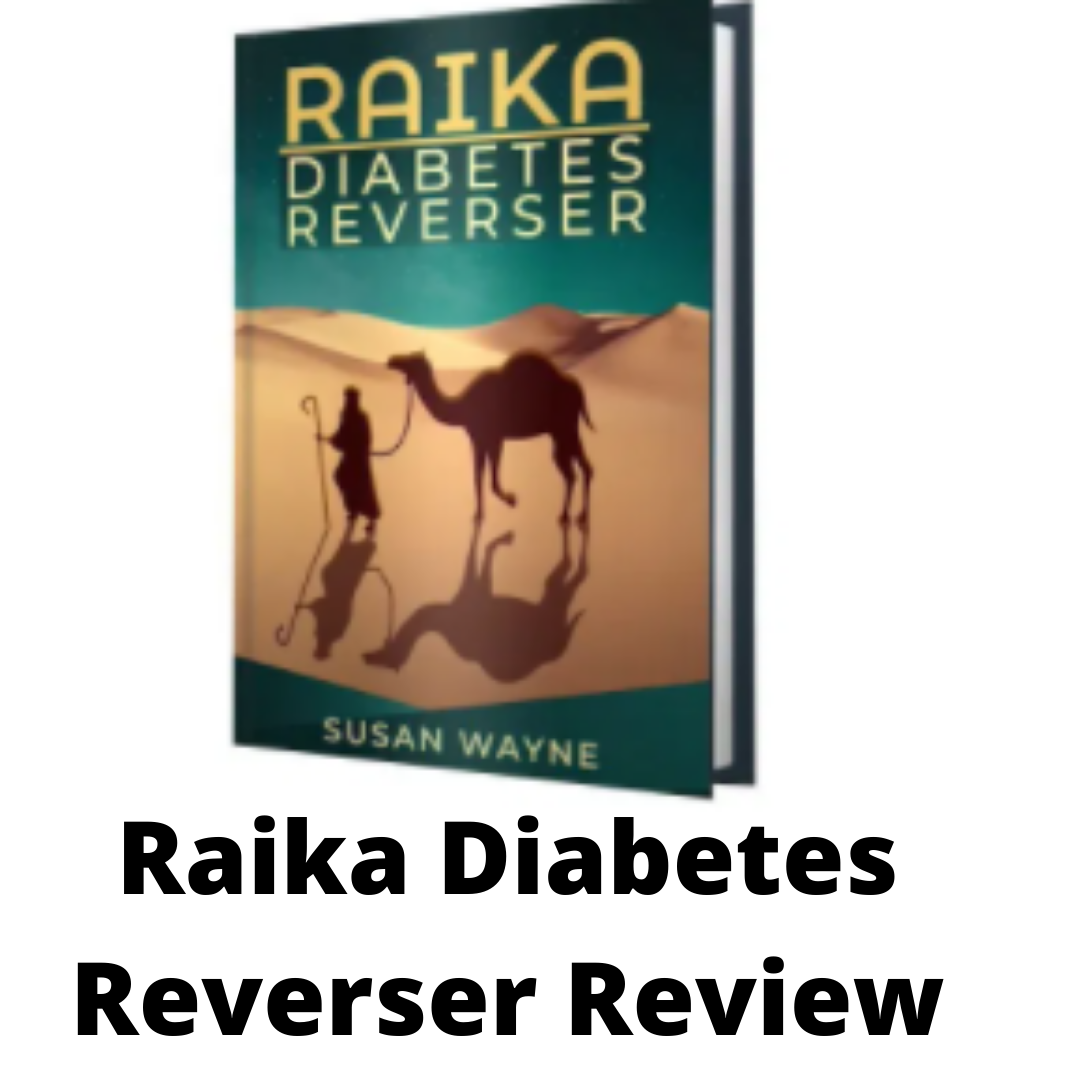 RAIKA DIABETES REVERSER REVIEW: IS IT WORTH TRYING?