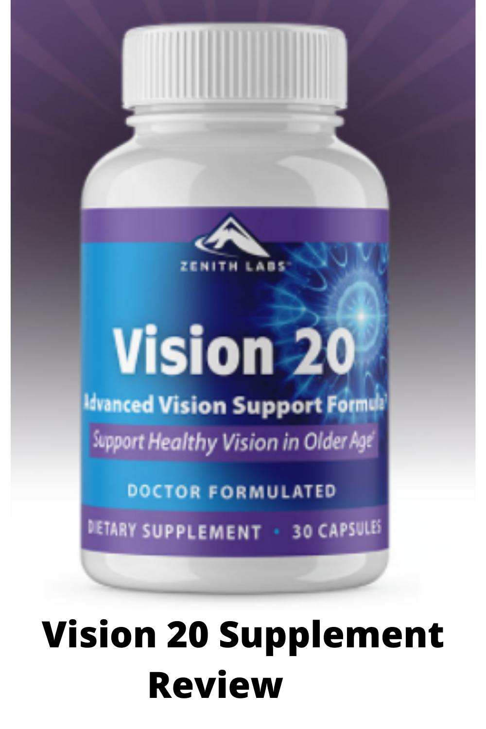Vision 20 Supplement Reviews