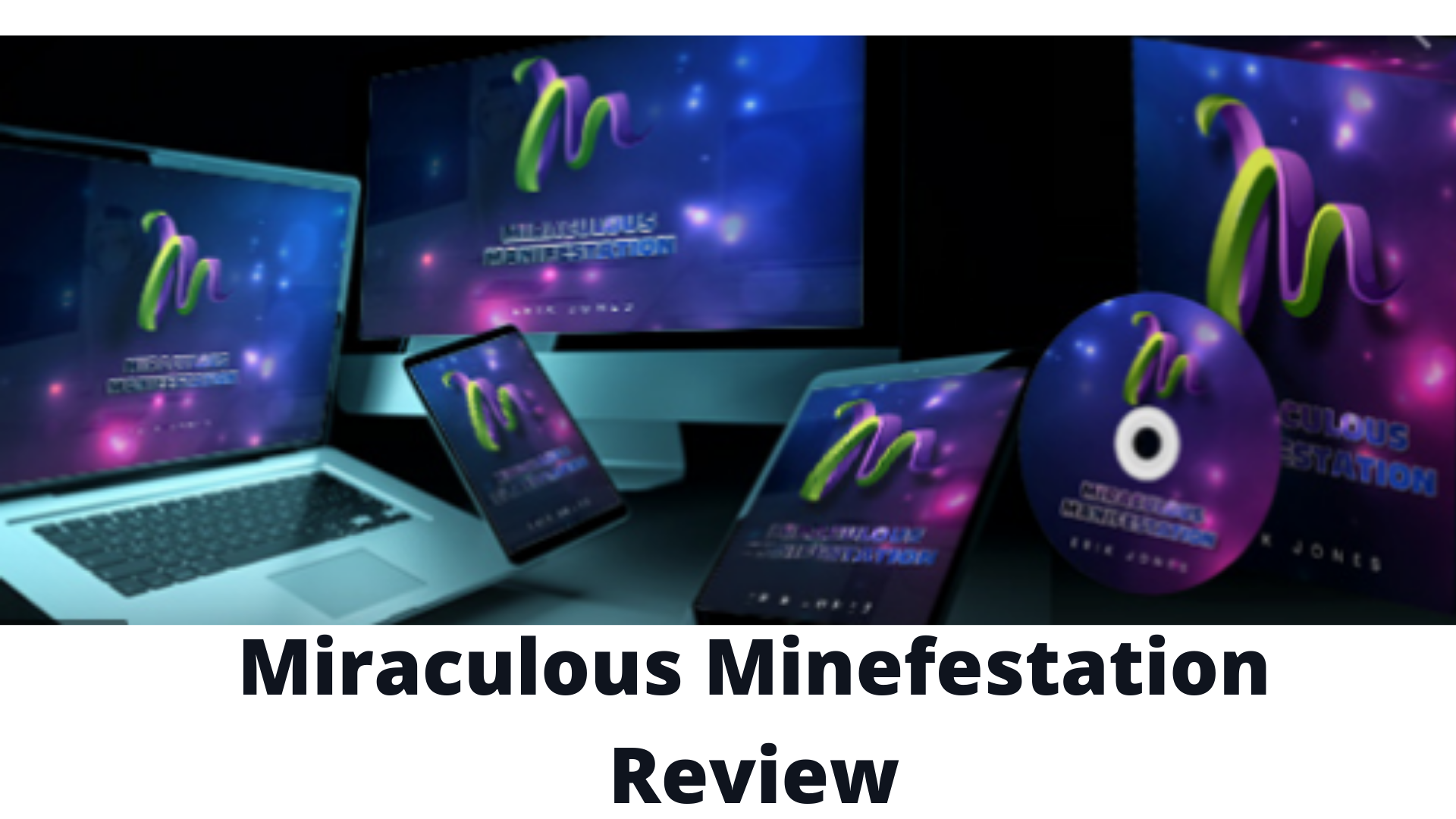 Miraculous Manifestation Review-Is this scam?