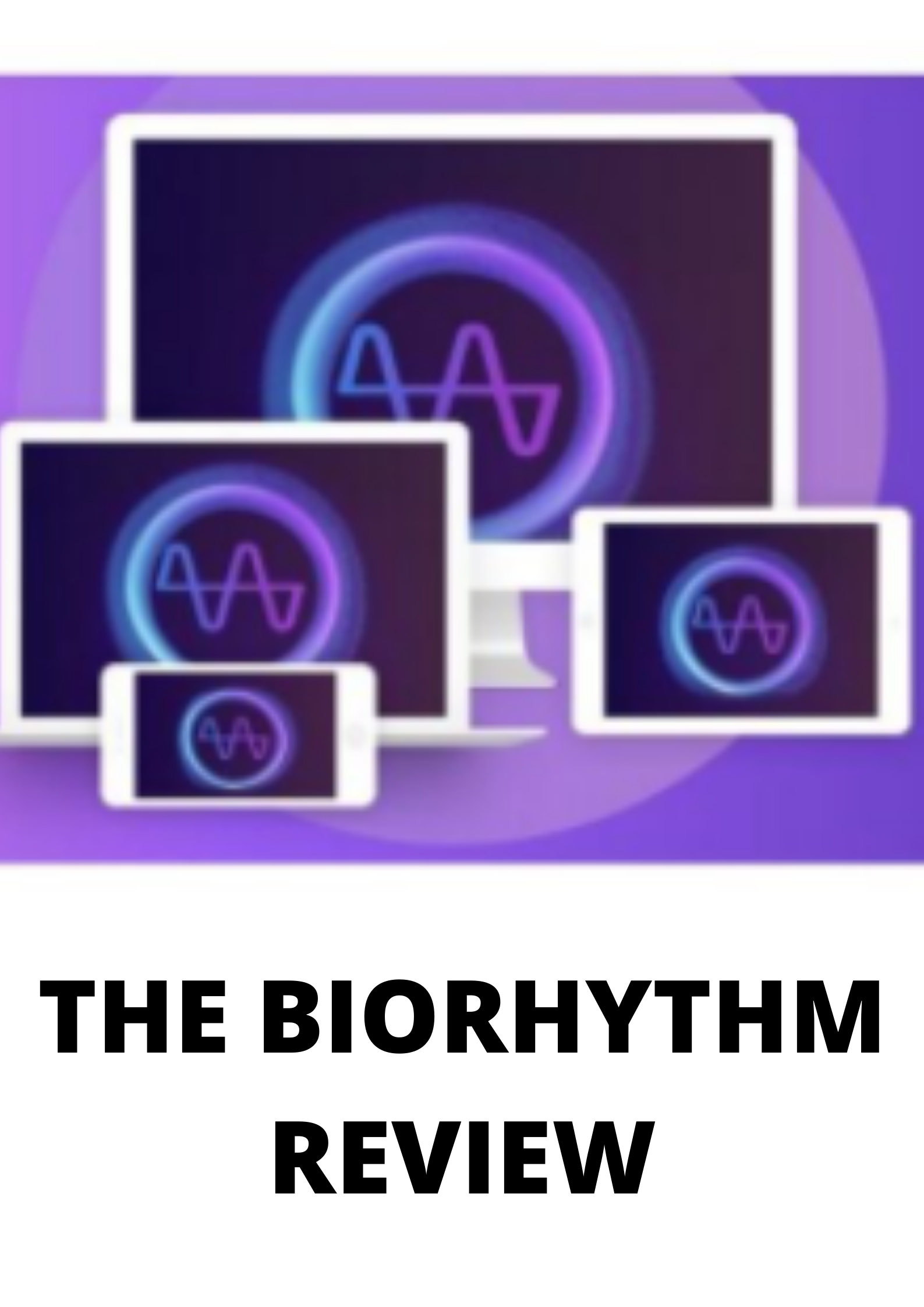 The biorhythm Review-The Truth Exposed