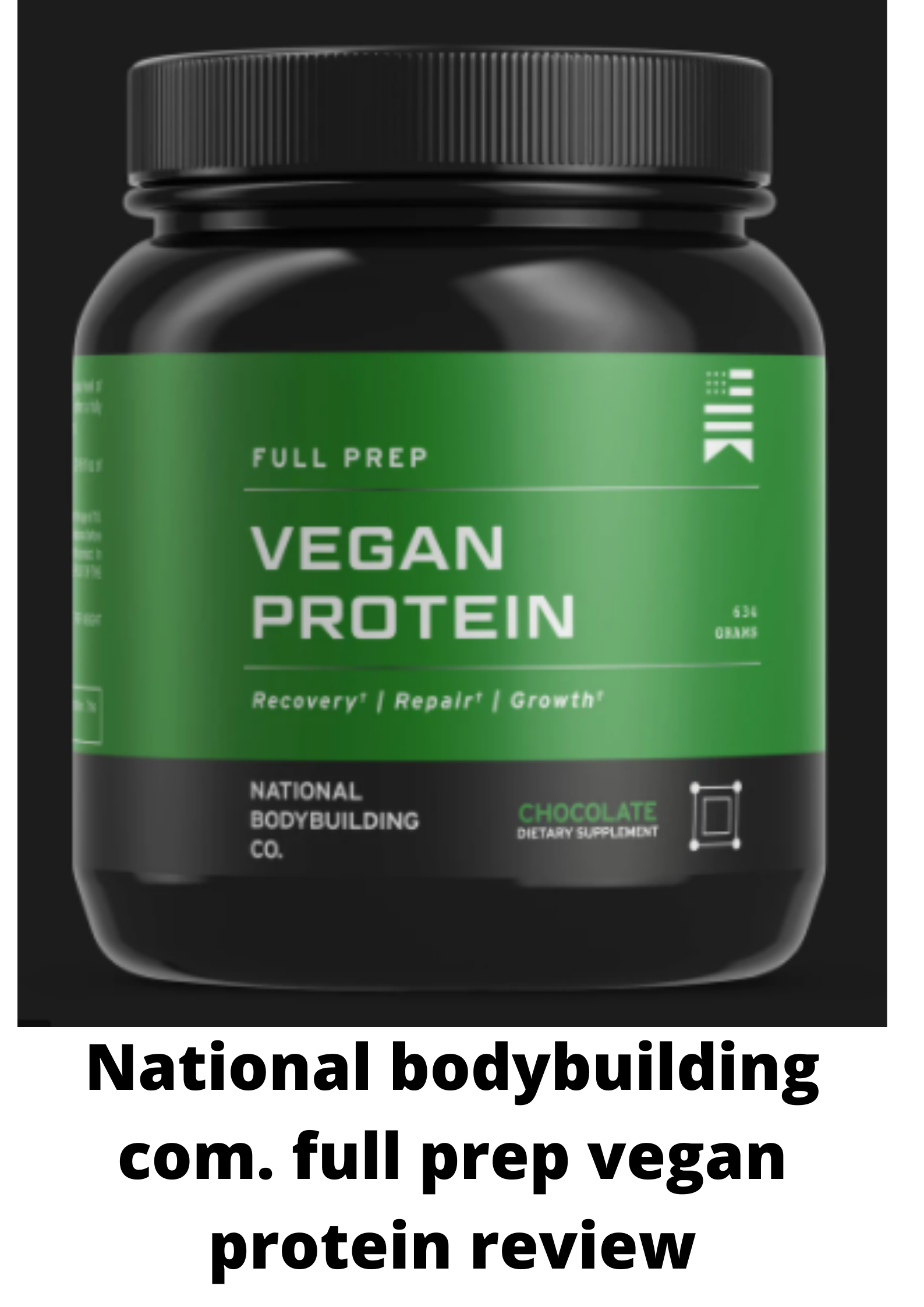 national bodybuilding com. full prep vegan protein review