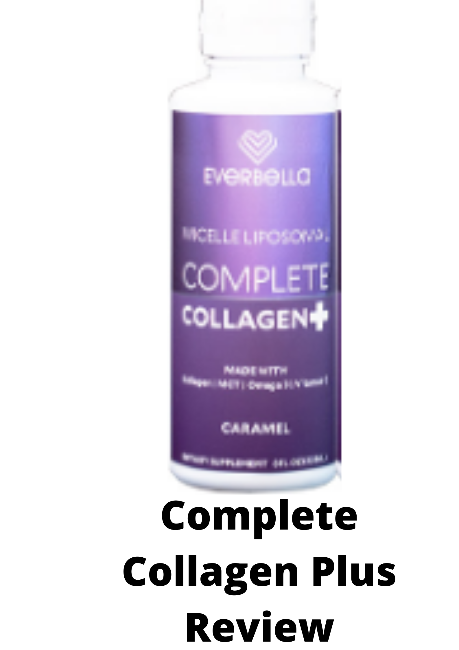 Complete Collagen Plus Reviews- What you should know!