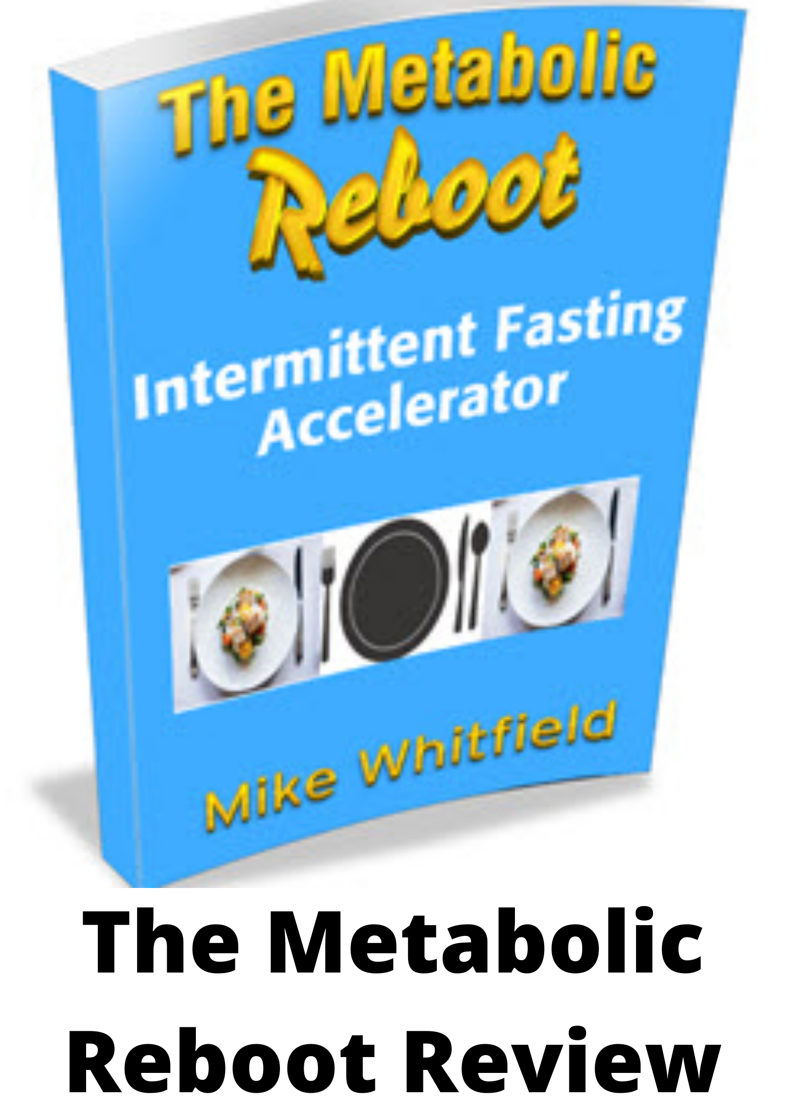 The Metabolic Reboot Review-A new way for fat burn?