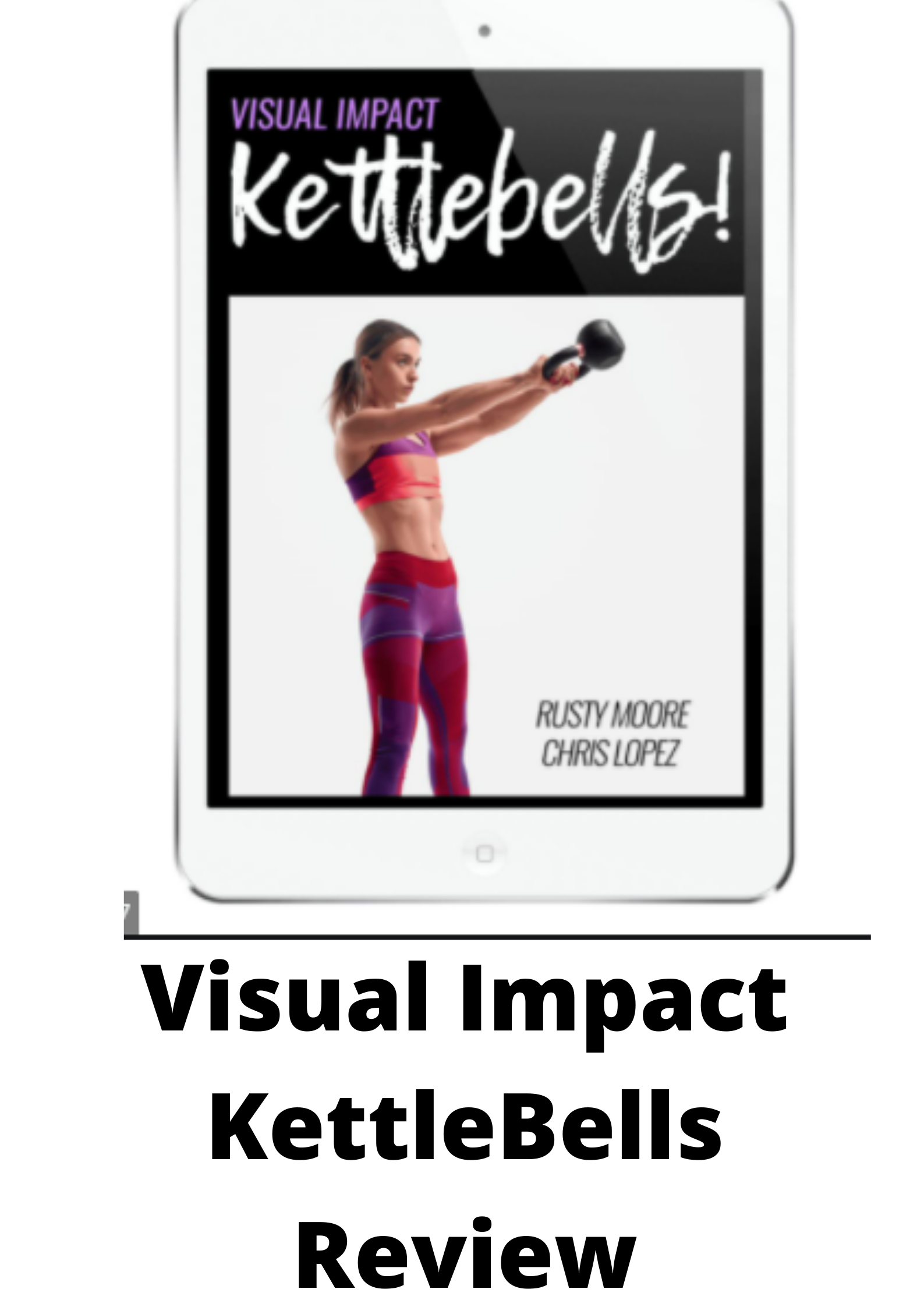 Visual Impact KettleBells Review-The Truth Exposed!