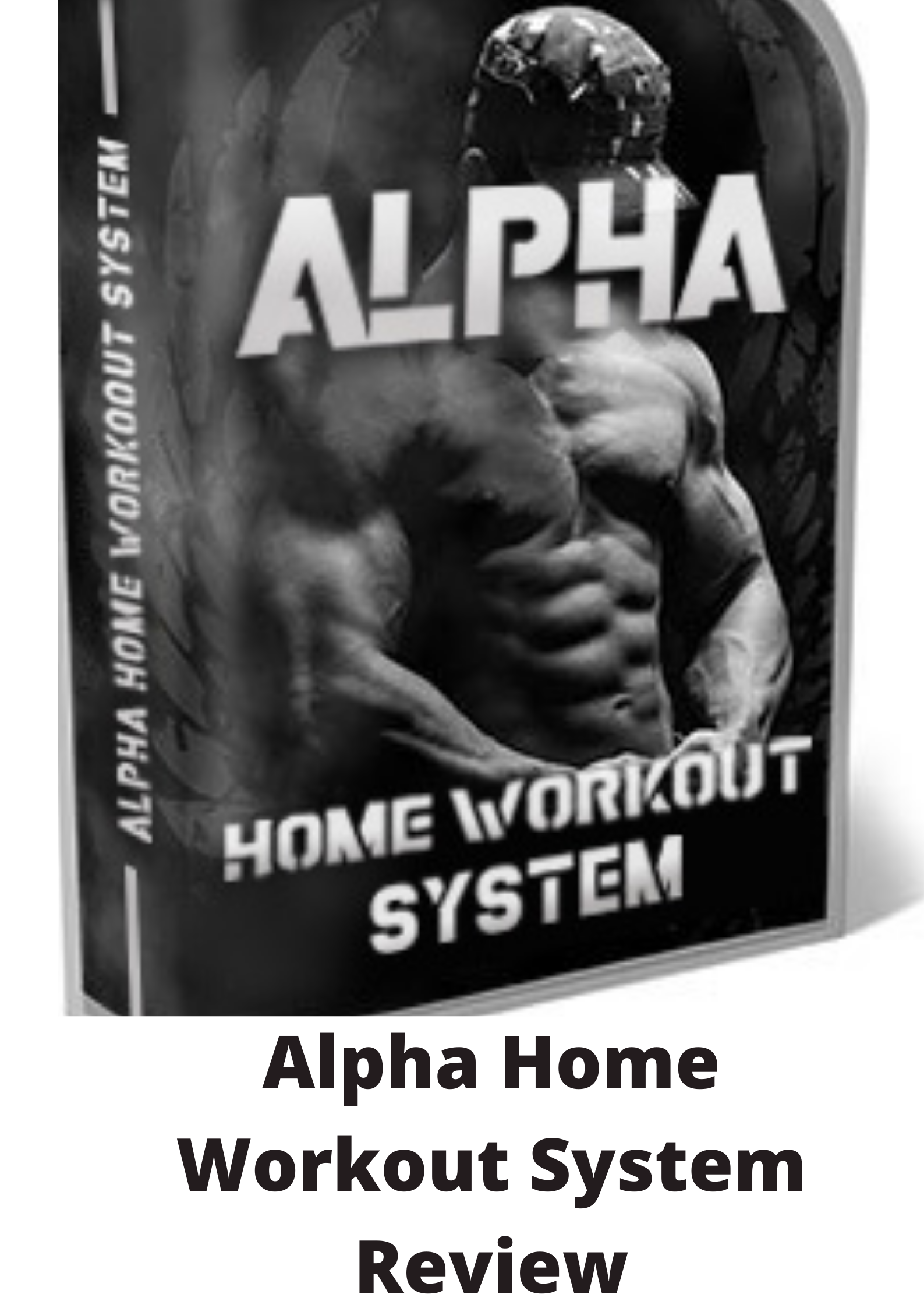 Alpha Home Workout System Review-