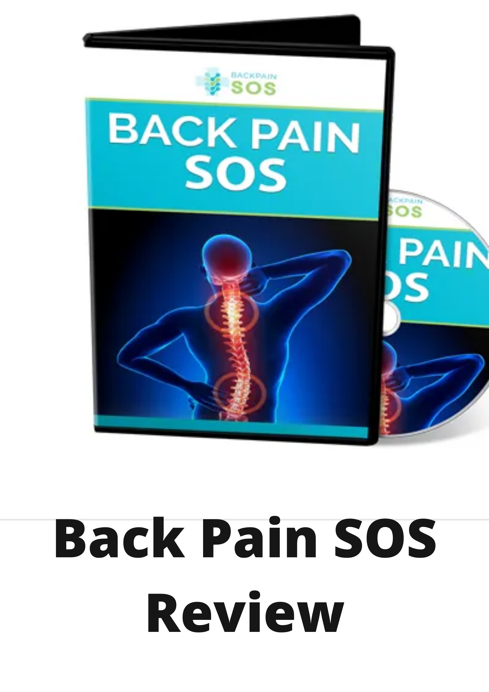 Back Pain SOS Review-Is this worth it?