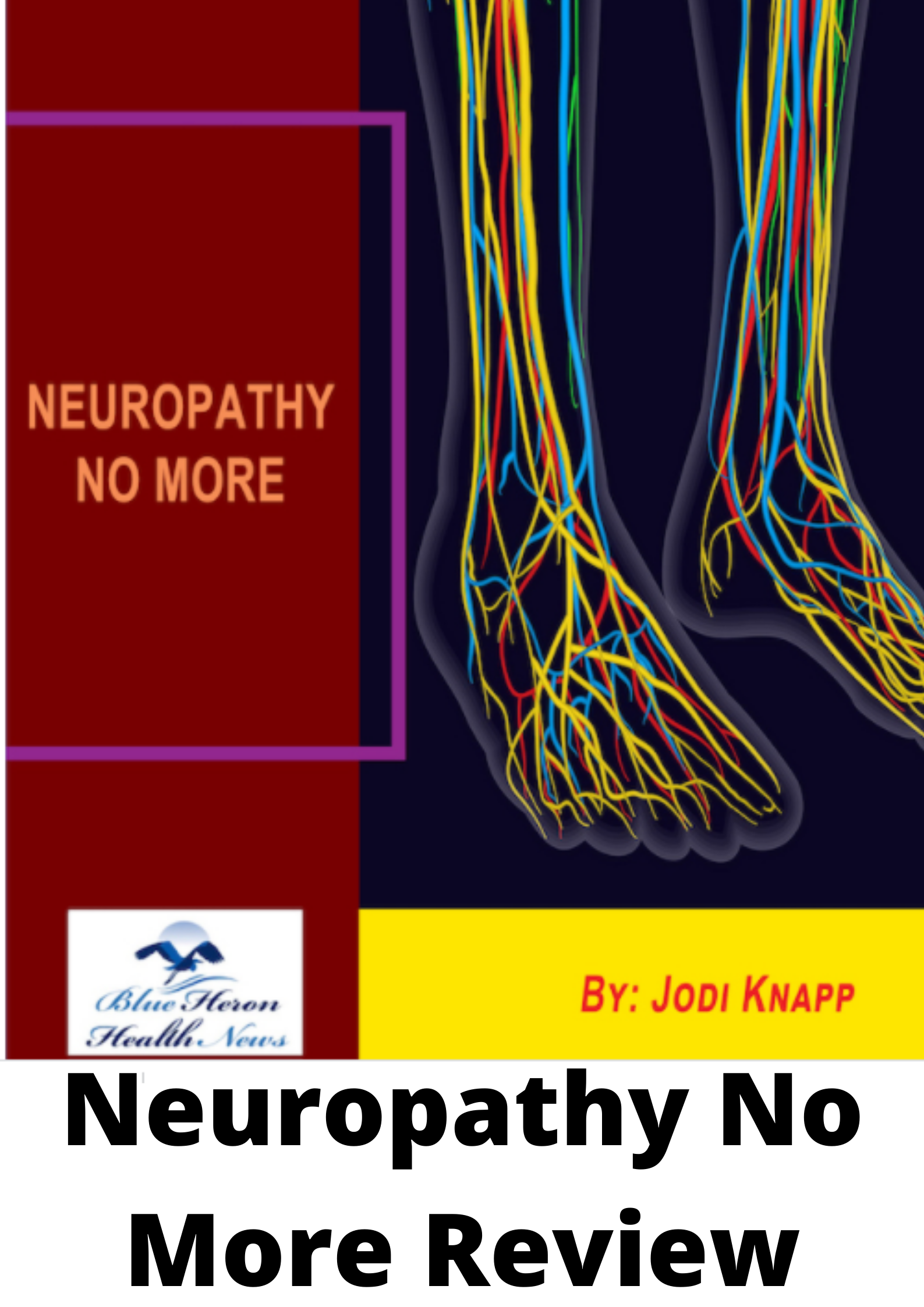 Neuropathy No More Review-Scam or legit?