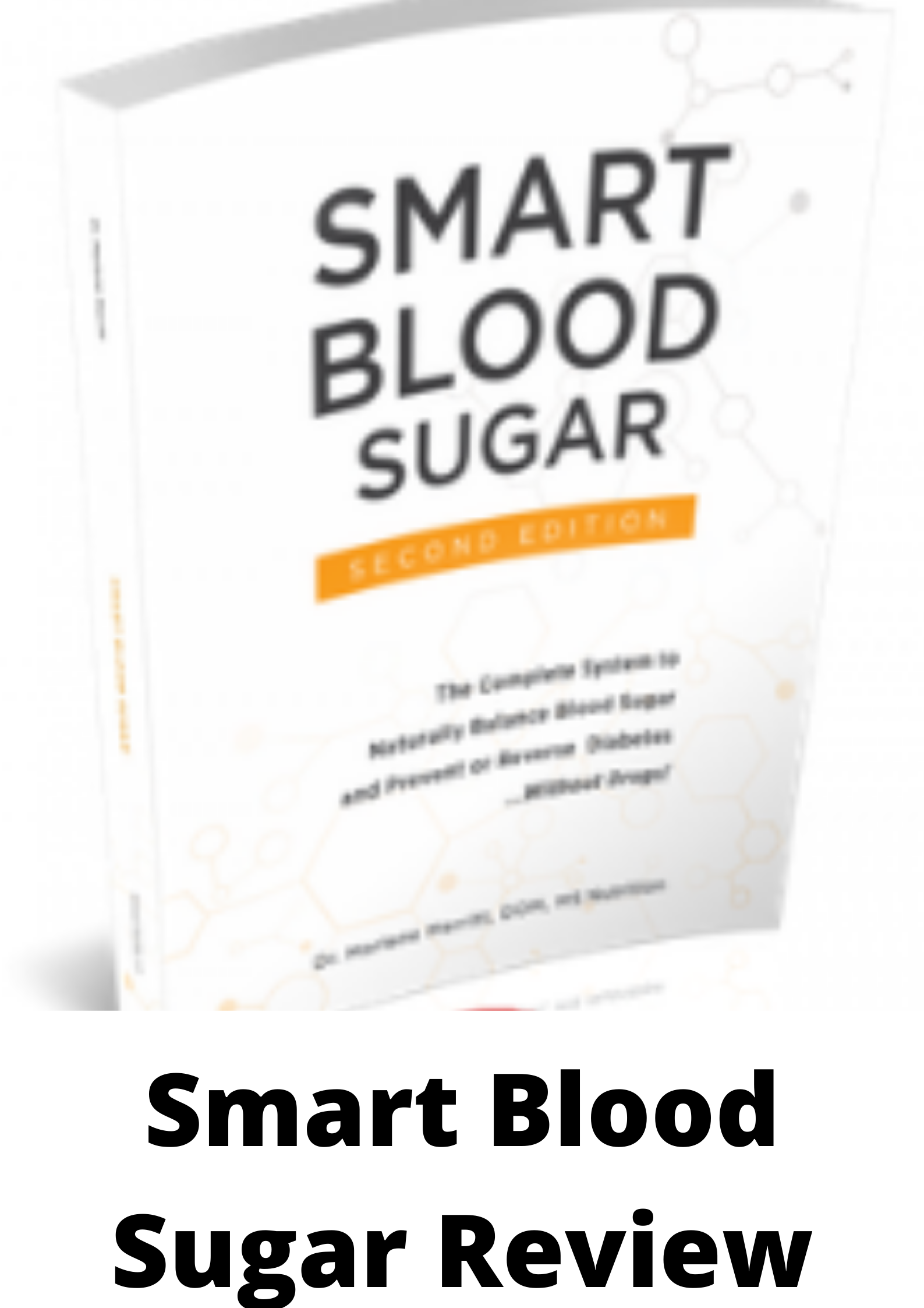 Smart Blood Sugar Review-Read this before buying