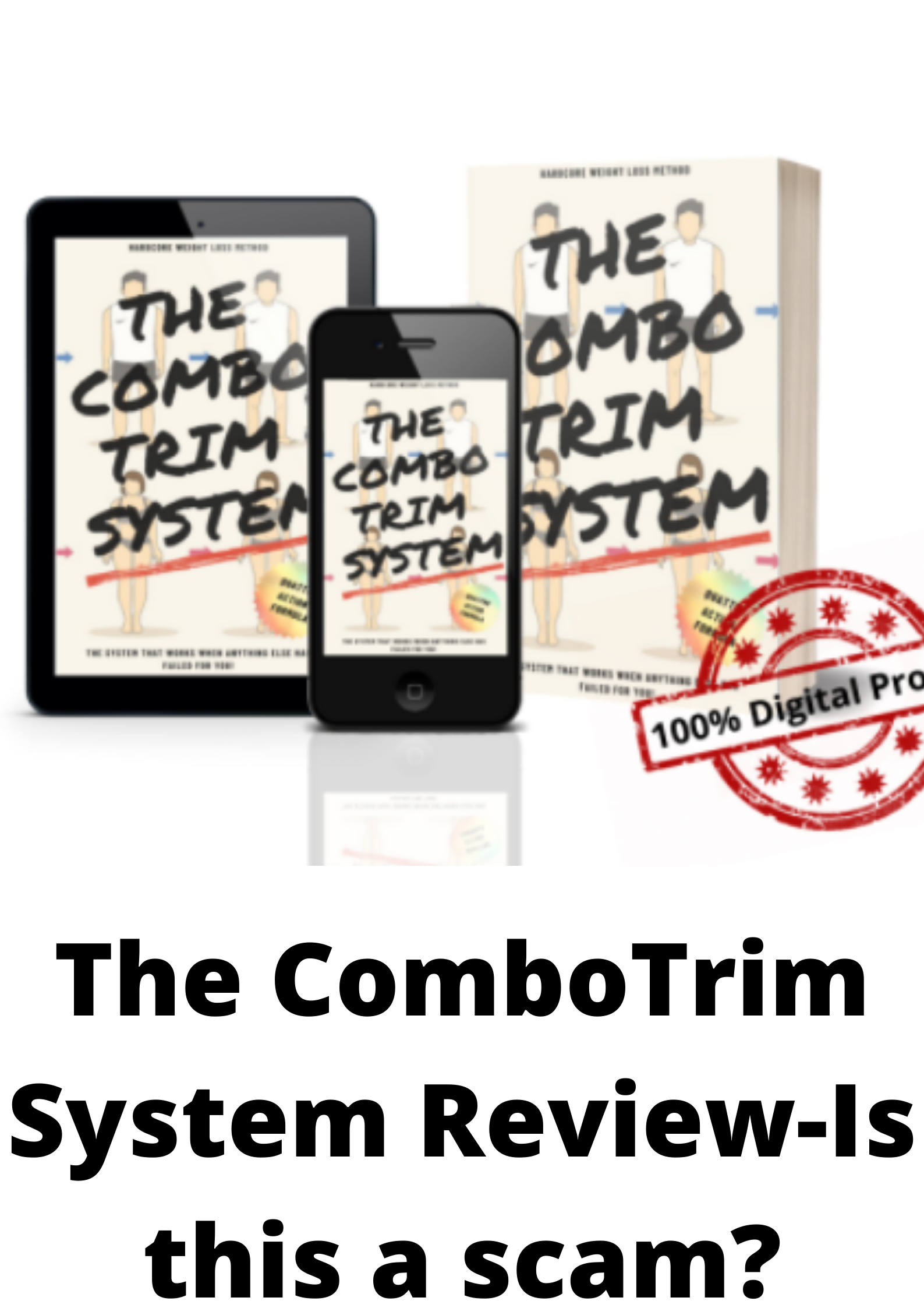 The Combotrim System Reviews- Is this a scam?